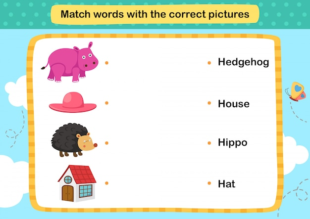 Faites correspondre les mots avec l'illustration correcte des images,