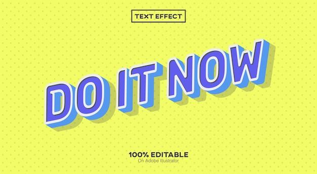 Faites-le maintenant effet de texte isolé sur jaune