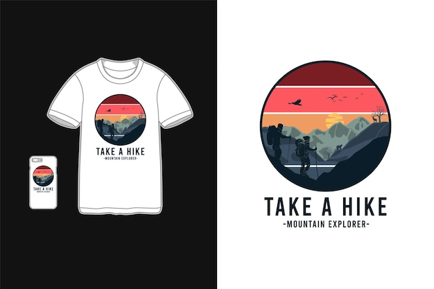 Faites une randonnée en montagne, style de silhouette de marchandise t-shirt