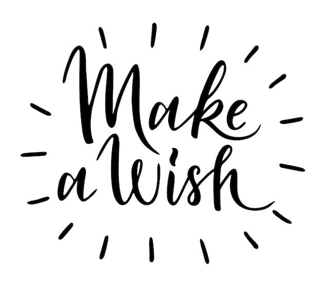 Faites un vœu - citation de carte de texte. félicitations make wish lettrage signe devis typographie. conception de calligraphie pour les graphiques d'affiches de cartes postales. vecteur de lettrage simple. typographie de noël et du nouvel an