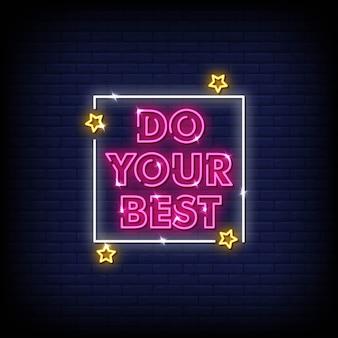 Faites votre meilleur signe au néon