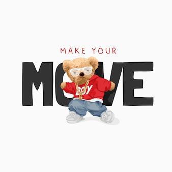 Faites votre slogan de mouvement avec la danse cool d'une poupée d'ours