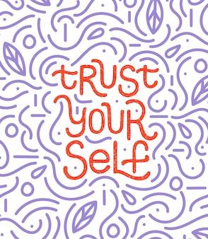 Faites-vous confiance citation de lettrage inspiré main inspiré