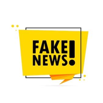 Fausse nouvelle. bannière de bulle de discours de style origami. affiche avec texte fake news. modèle de conception d'autocollant.