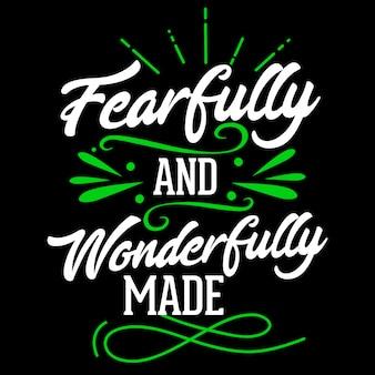 Fearfully et merveilleusement fait