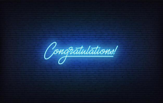 Félicitations au néon. modèle de félicitations de lettrage néon brillant.