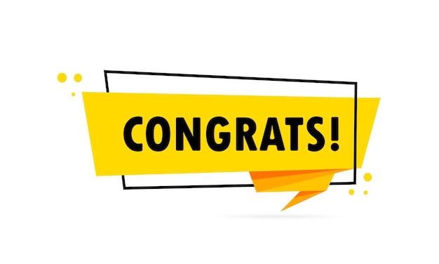 Félicitations. bannière de bulle de discours de style origami. modèle de conception d'autocollant avec texte de félicitations. vecteur eps 10. isolé sur fond blanc.
