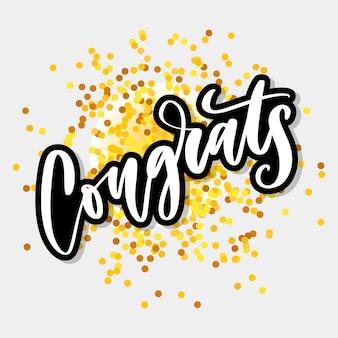 Félicitations lettrage manuscrit pour carte de félicitations, carte de voeux, invitation et impression. isolé