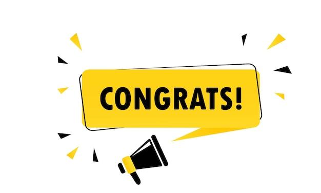 Félicitations. mégaphone avec bannière de bulle de discours félicitations. haut-parleur. peut être utilisé pour les affaires, le marketing et la publicité. texte de promotion de félicitations. vecteur eps 10.