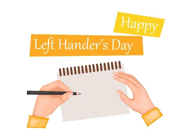 Félicitations pour la journée internationale des gauchers