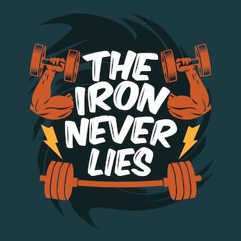 Le fer ne se trouve jamais à l'arrière-plan