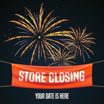 Fermeture du magasin avec illustration de feu d'artifice