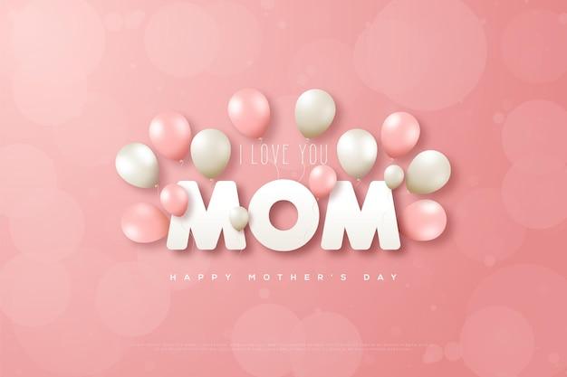Fête des mères avec les mots je t'aime maman avec des ballons blancs et roses.