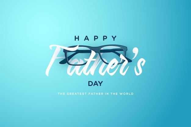 Fête des pères avec écriture et lunettes.