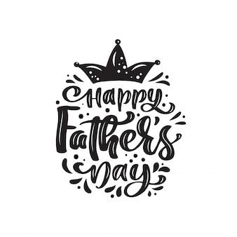 Fête des pères heureux isolé lettrage texte calligraphique avec couronne.