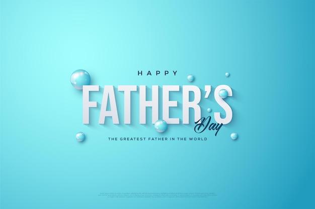 Fête des pères avec des illustrations écrites et des ballons d'amour.