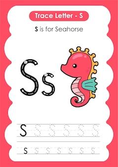 Feuille de calcul de traçage de l'alphabet éducatif avec la lettre s seahorse