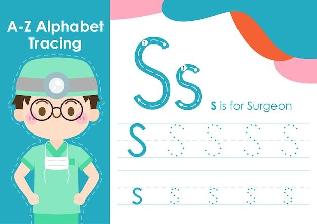 Feuille de calcul de traçage de l'alphabet avec illustration de l'occupation de l'emploi en tant que chirurgien