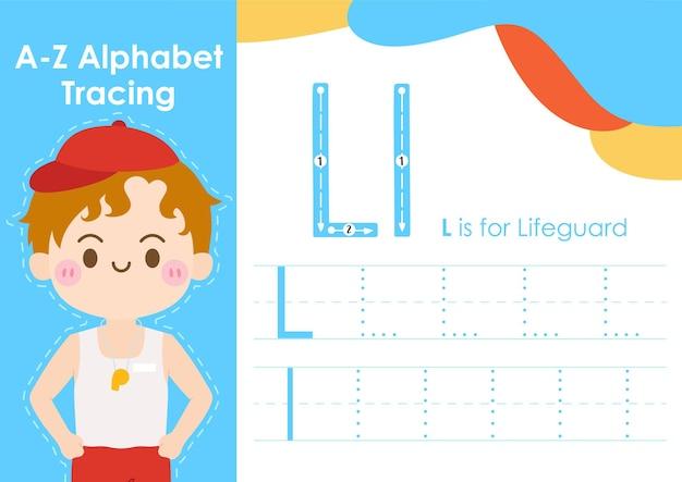 Feuille de calcul de traçage de l'alphabet avec illustration de l'occupation de l'emploi en tant que sauveteur