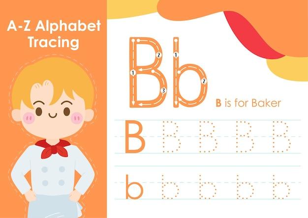 Feuille de calcul de traçage de l'alphabet avec illustration de la profession de boulanger