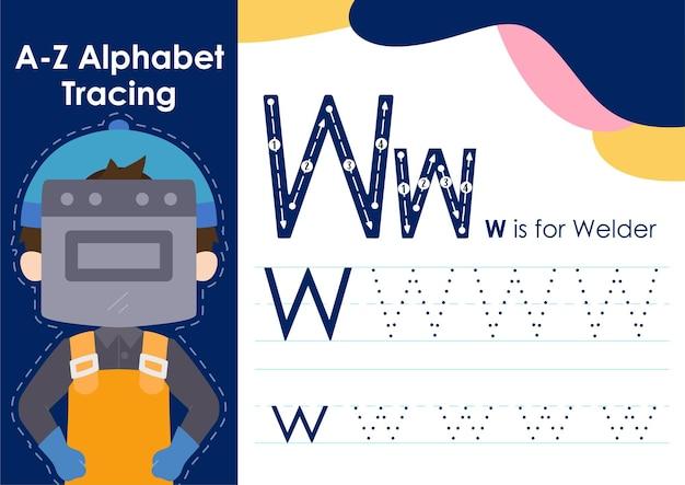 Feuille de calcul de traçage de l'alphabet avec illustration de la profession de soudeur