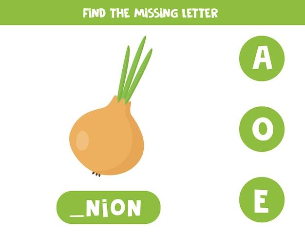 Feuille de calcul de vocabulaire éducatif pour les enfants. trouvez la lettre manquante. oignon mignon en style cartoon.