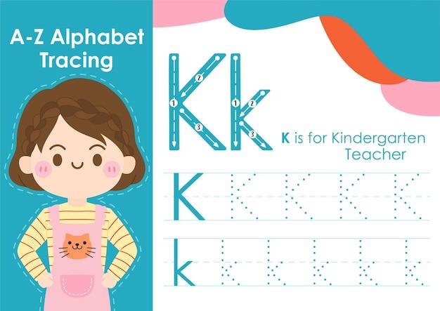 Feuille de traçage de l'alphabet avec illustration de l'occupation de l'emploi en tant qu'enseignant de maternelle