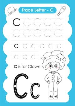 Feuille de traçage de l'alphabet avec le vocabulaire de l'occupation par lettre c clown