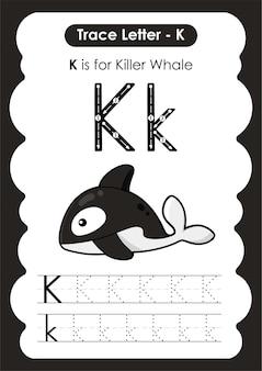 Feuille de travail de traçage de l'alphabet éducatif avec la lettre k killer whale