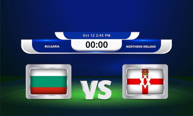 Fifa world cup 2022 bulgarie vs irlande du nord match de football diffusion tableau de bord