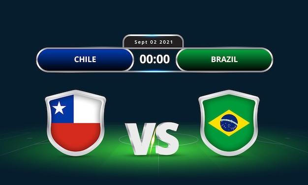 Fifa world cup 2022 chili vs brésil match de football diffusion du tableau de bord
