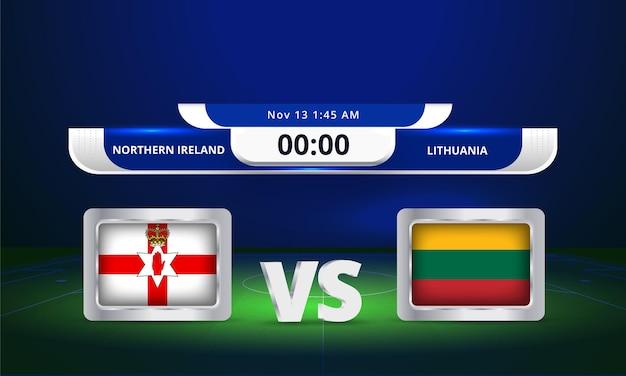 Fifa world cup 2022 irlande du nord vs lituanie match de football diffusion du tableau de bord