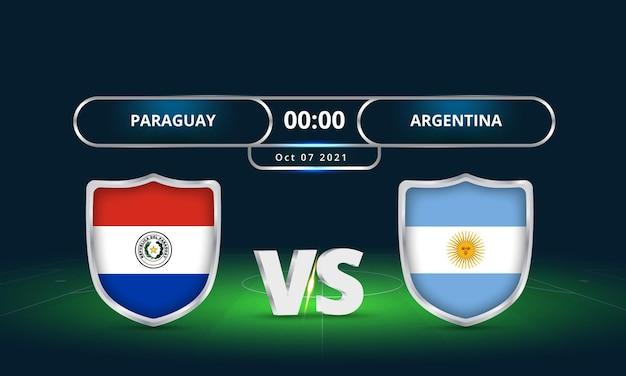 Fifa world cup 2022 paraguay vs argentine match de football diffusion du tableau de bord
