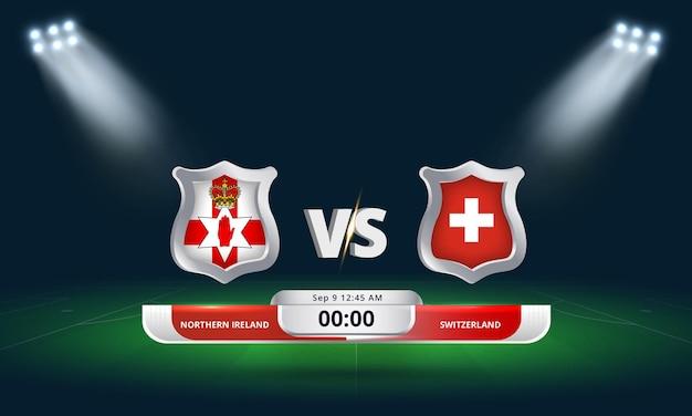 Fifa world cup qualifier 2022 irlande du nord vs suisse match de football