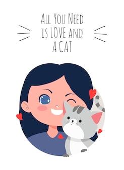 Fille et chat avec tout ce dont vous avez besoin est l'amour et un texte de chat