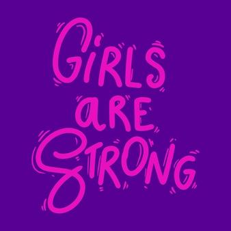 Les filles sont fortes. phrase de lettrage pour carte postale, bannière, flyer. illustration vectorielle