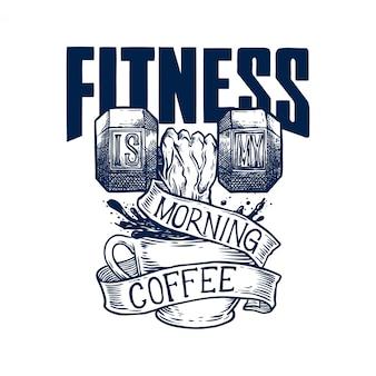 Fitness est mon café du matin