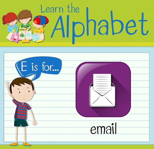 Flashcard lettre e est pour l'email
