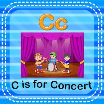 Flashcard lettre c est pour le concert