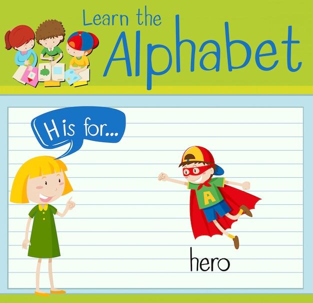 Flashcard lettre h est pour héros