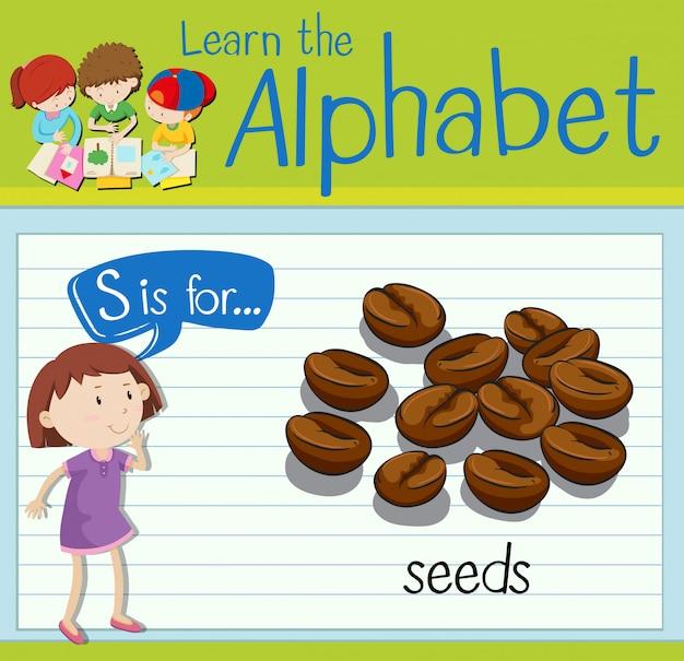 Flashcard lettre s est pour les graines