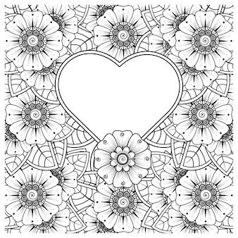 Fleur de mehndi avec cadre en forme de coeur dans la page du livre de coloriage ornement style oriental ethnique doodle