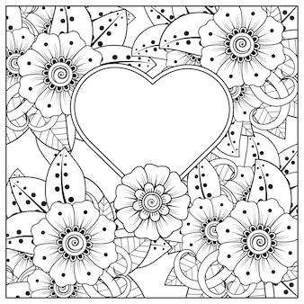 Fleur de mehndi avec cadre en forme de coeur