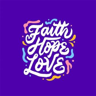 Foi espoir amour lettrage citation de motivation