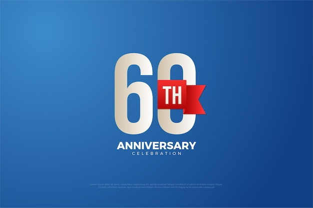 Fond de 60e anniversaire avec des chiffres blancs et un ruban rouge.