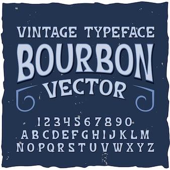 Fond de bourbon avec des chiffres et des lettres de caractères rétro avec illustration d'étiquette de texte classique