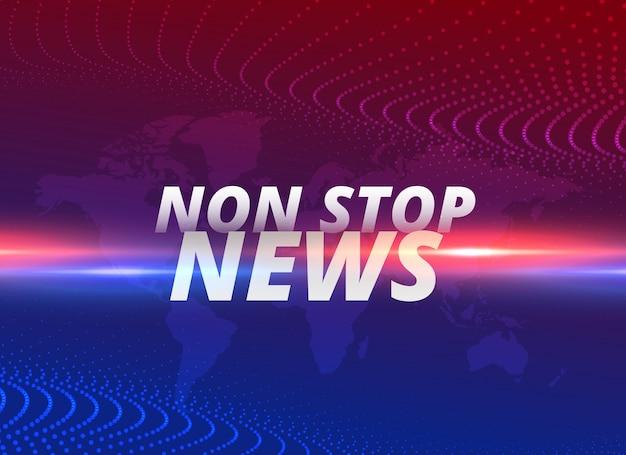 Fond de concept de nouvelles non stop