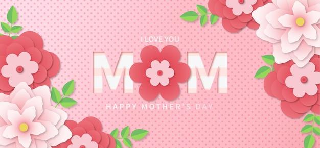 Fond de fête des mères heureux avec des fleurs réalistes en papier découpé