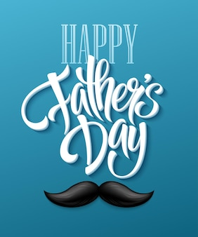 Fond De Fête Des Pères Heureux Avec Lettrage De Voeux Et Moustache. Illustration Vectorielle Eps10 Vecteur gratuit