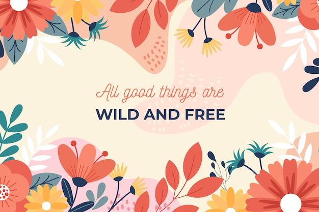 Fond floral avec des citations